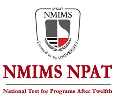 Nmims Executive Mba Eligibility Criteria by Nmims Npat Form What Is The Nmims Npat Form
