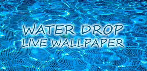my water live wallpaper apk free live moving wallpapers wallpapersafari
