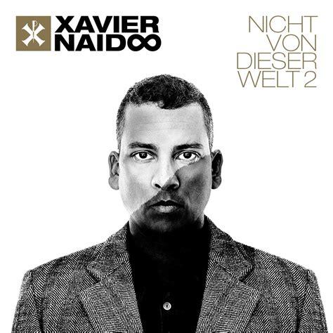 Xavier Naidoo Auto by Xavier Naidoo Nicht Von Dieser Welt 2 Haiangriff