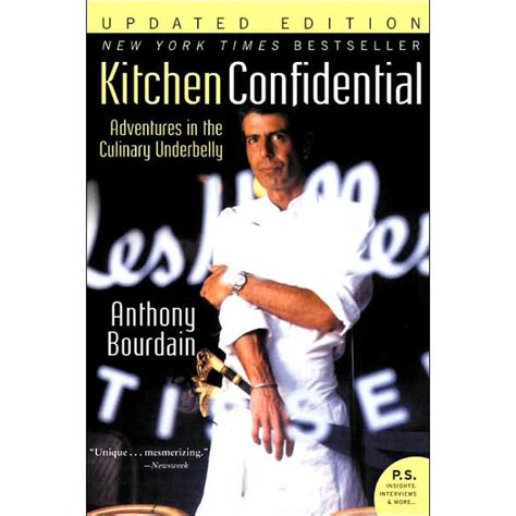 Kitchen Confidential Summary Of The Book What Kitchen Confidential Taught Me About Judgement And