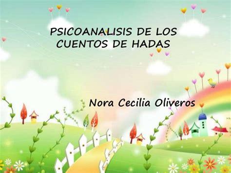 psicoanlisis de los cuentos psicoan 225 lisis de los cuentos de hadas nora cecilia oliveros