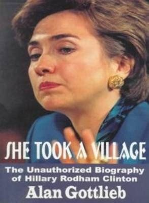 biography hillary rodham clinton she took a village alan gottlieb 9780936783192