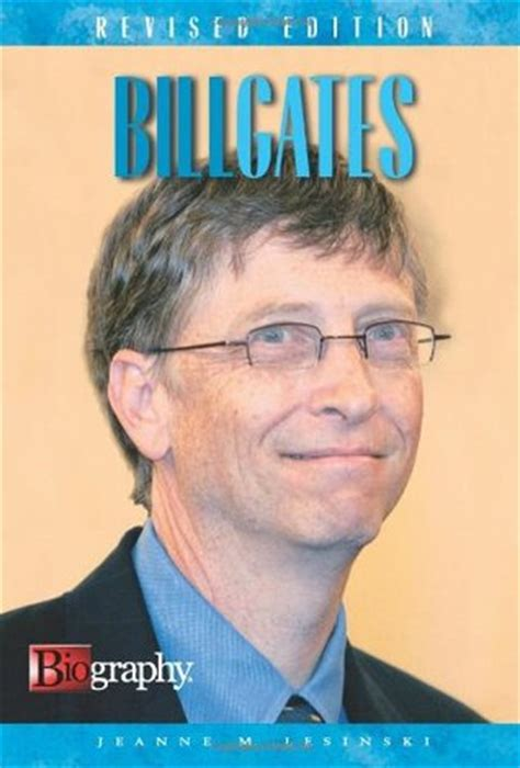 bill gates little biography bill gates biography by jeanne m lesinski reviews