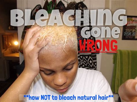 black hairstyles gone wrong bleaching gone wrong on natural hair don t do this
