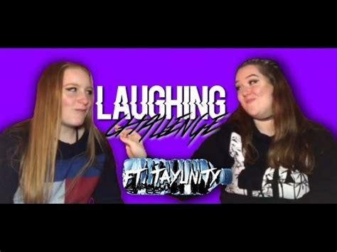 the laughing challenge the laughing challenge taylinity