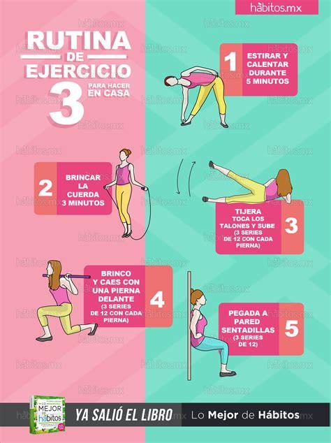 ejercicios de para hacer en casa h 225 bitos health coaching rutina de ejercicio 3 para