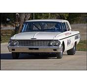 Muscle Cars You Should Know 62 Ford Galaxie 406