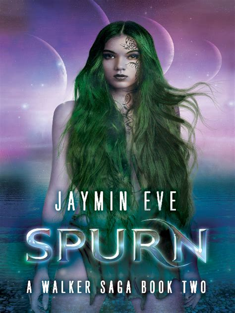 saga book two 1632159031 jaymin eve spurn a walker saga book two