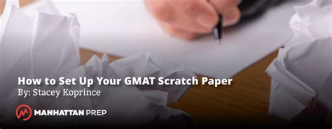 How To Start Mba Preparation From Scratch by How To Set Up Your Gmat Scratch Paper Manhattan Prep