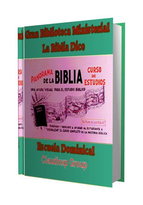 panorama visualizado de la biblia la biblia dice 19 12 10 26 12 10