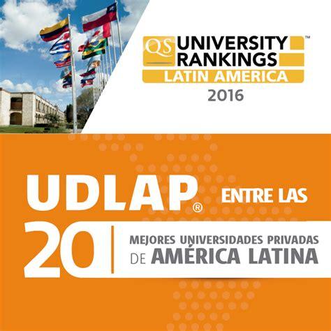 las 100 mejores universidades de amrica 2016 udlap entre las mejores 20 universidades privadas de