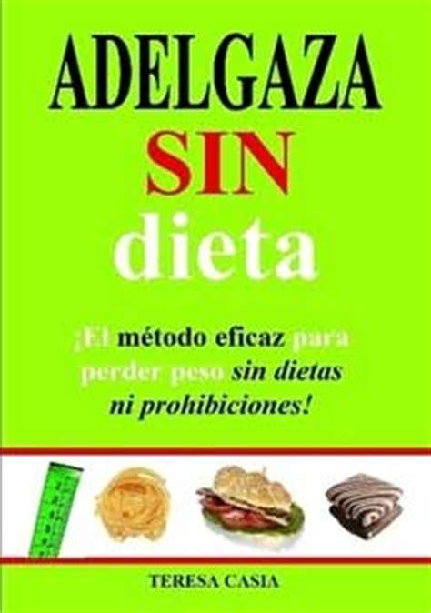 libro come grasa y adelgaza dietas adelgazamiento obesidad y celulitis
