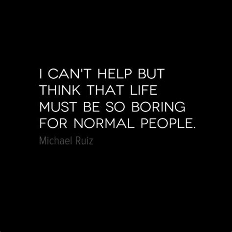 In Boring And Live by Normal Living Out Their Boring Cookie Cutter