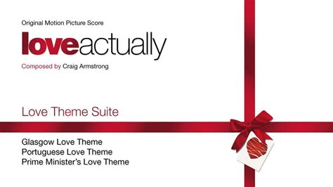 love themes youtube love theme suite from quot love actually quot music by craig