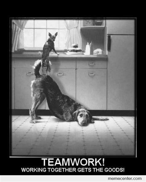 Teamwork Memes - teamwork by ben meme center