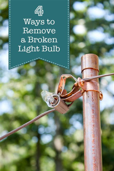 4 ways to remove a broken light bulb pretty handy
