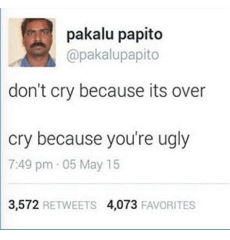 Pakalu Papito Meme - 25 best memes about ugly ugly memes