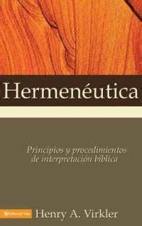 libros de hermeneutica biblioteca personal hermeneutica biblica de henry a virkler