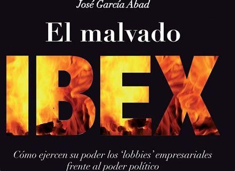 el malvado ibex fg retira la publicidad de bbva a el nuevo lunes por el libro el malvado ibex