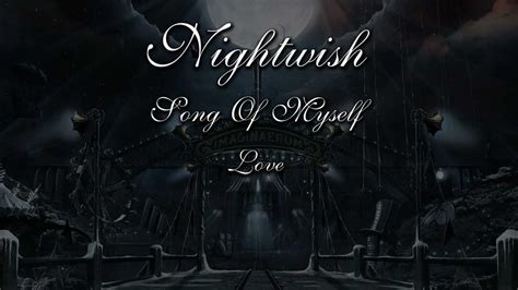song of myself section 1 nightwish song of myself with lyrics youtube