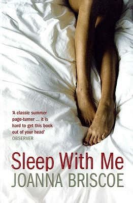 Book Review Sleep With Me By Joanna Briscoe sleep with me by joanna briscoe reviews discussion