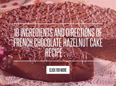 19 Ingredients And Directions Of Duet Of Chocolate And Berry Tart Receipt by 19 Ingredients And Directions Of Chocolate Hazelnut
