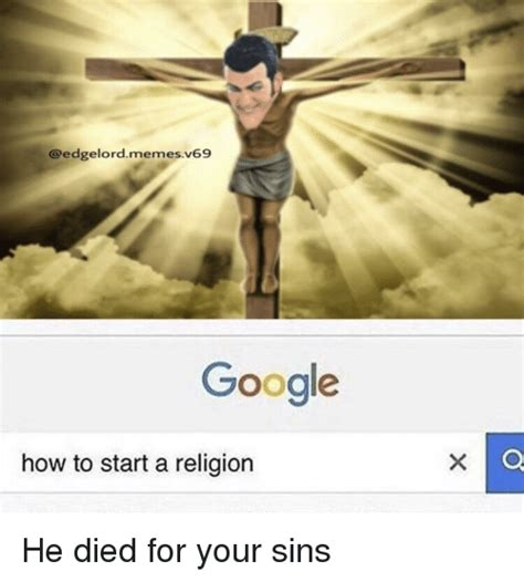 How To Meme - google how to start a religion google meme on sizzle