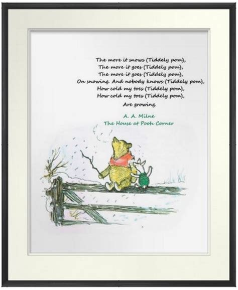 Aa Milne Birthday Quotes Christmas Print Snowing The More It Snows Tiddely Pom