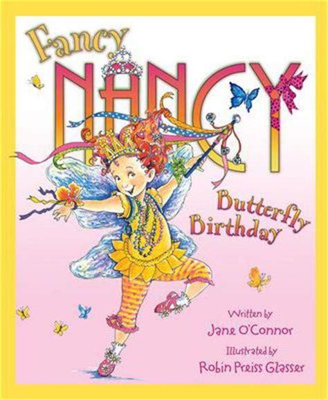 fancy nancy oodles of kittens books fancy nancy and the butterfly birthday