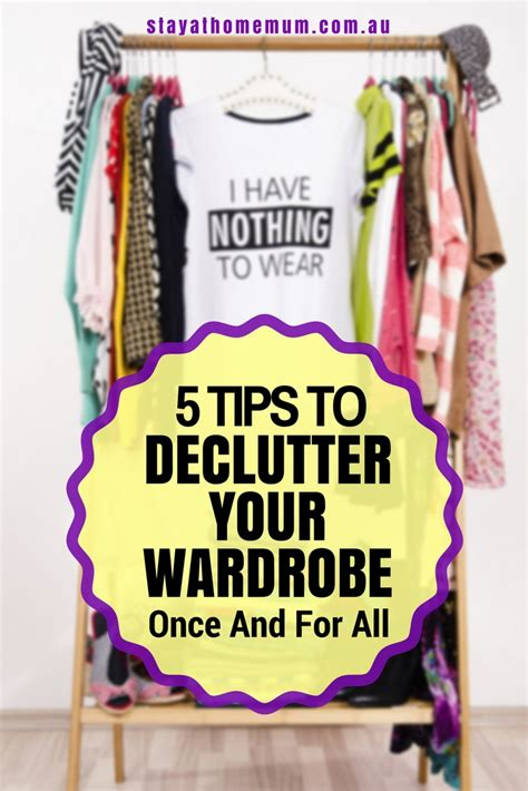 5 tips to declutter your wardrobe once and for all stay