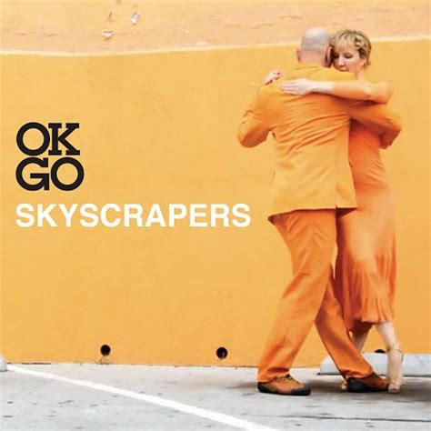 ok go s skyscrapers presents a dreamy number