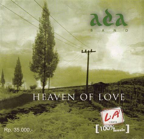download mp3 ada band album metamorfosis ada band heaven of love 2005 full rar download mp3