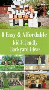 Backyard Patios On A Budget by 8 Easy Amp Affordable Kid Friendly Backyard Ideas Thegoodstuff