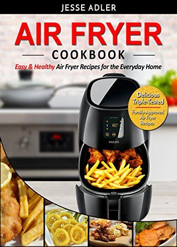 air fryer cookbook for two 250 healthy meals recipes for you and your partner books air fryer cookbook easy healthy air fryer recipes for
