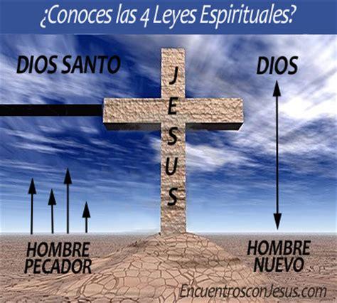 imagenes 4 leyes espirituales 4 leyes espirituales encuentros con jesus