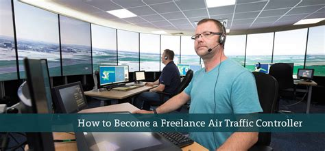 how to become a freelance air traffic controller careerlancer