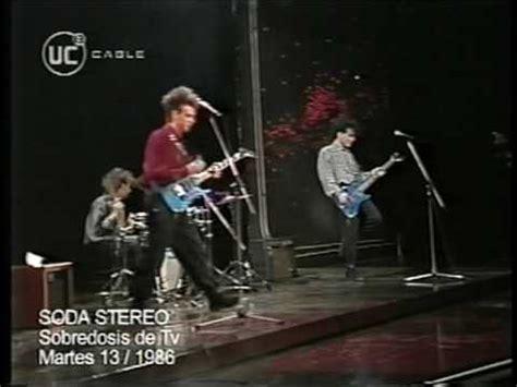 imagenes retro soda stereo video original soda stereo quot sobredosis de tv quot martes 13 1986 youtube