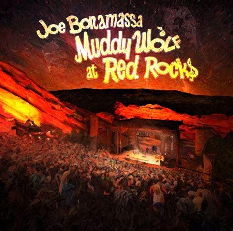 Blind Hero Movie Joe Bonamassa Muddy Wolf At Red Rocks