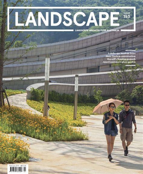 Landscape Architecture Magazine Zinio Landscape Architecture Australia Magazine Digital