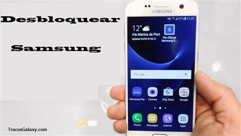 tutorial internet gratis no celular samsung como ocultar desbloquear un celular reportado con unlockriver com