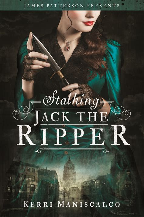 stalking jack the ripper 031627349x book review stalking jack the ripper by kerri maniscalco the fandom