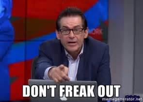 Freaked Out Meme - don t freak out jimmy dore meme generator