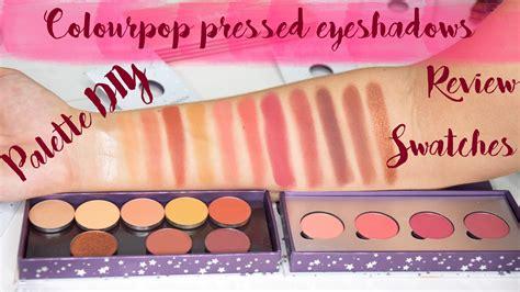 Colourpop Pressed Shadow colourpop pressed eyeshadows review swatches diy palette