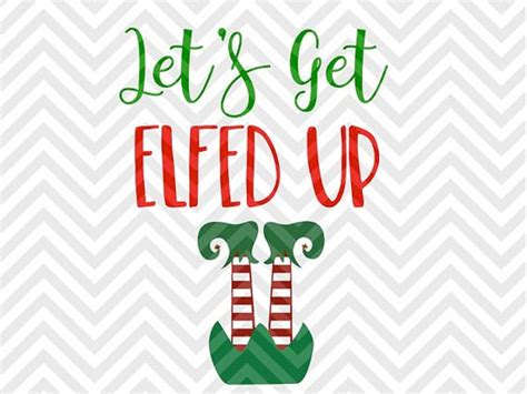 christmas wine glass svg let s get elfed up wine christmas svg and dxf cut file