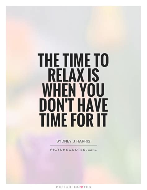 best relax relax quotes www pixshark images galleries with a