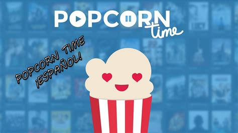 series  peliculas en espanol popcorn time youtube