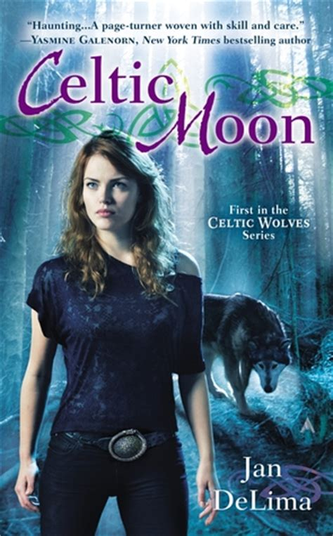 Celtic Moon A Celtic Wolves Novel celtic moon celtic wolves 1 by jan delima reviews