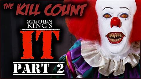 Stephen King 2 stephen king s it 1990 miniseries part 2 of 2 kill count