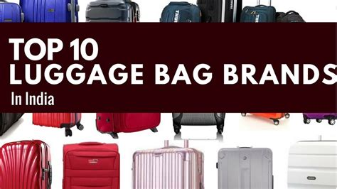 best luggage brands top 10 luggage bag brands in india