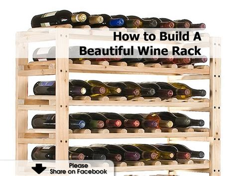 How To Make A Wine Rack In A Kitchen Cabinet Build Your Own Diy Wine Rack Apps Directories